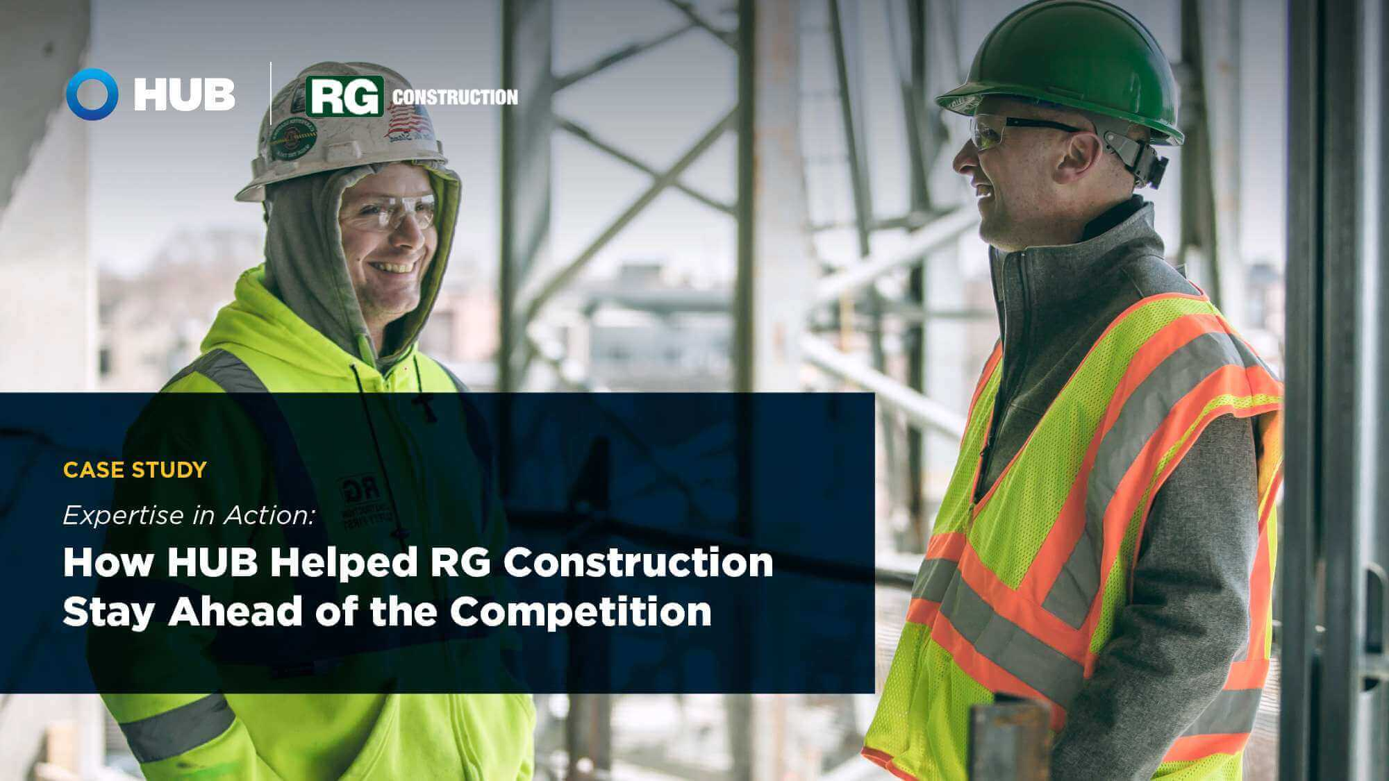 How HUB Helped RG Construction Stay Ahead of the Competition