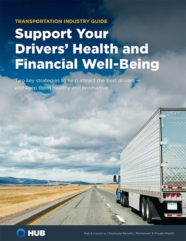 Support Your Drivers Health And Financial Well Being
