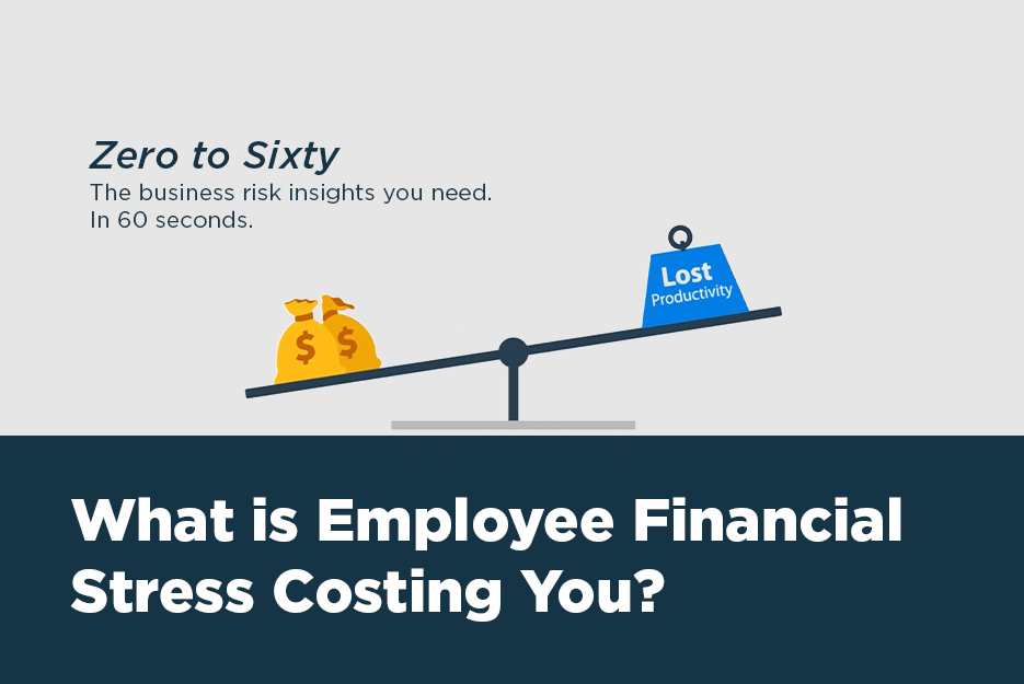 Watch this sixty second video to understand how financial stress is negatively impacting employees and costing employers.
